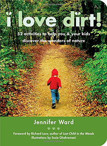 Cover of I Love Dirt.