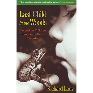Cover of Last Child in the Woods.