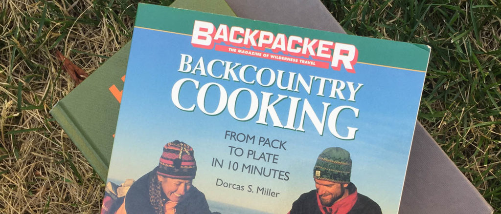 Photo of the cover of Backpacker's Backcountry Cooking by Dorcas S. Miller.