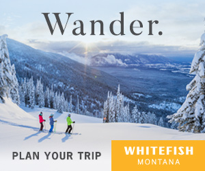 Plan Your Trip to Whitefish, MT.