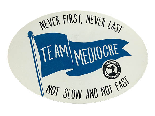 Team Mediocre sticker