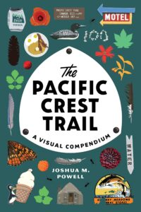 """Book cover of """"The Pacific Crest Trail: A Visual Compendium"""""""